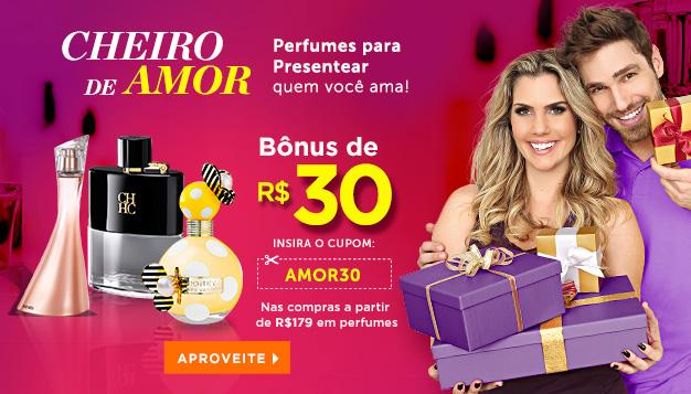 Cheiro de amor - bônus de 30 reais em perfumes